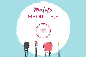 MÓDULO MAQUILLAJE